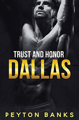 Dallas (Trust & Honor Book 1)