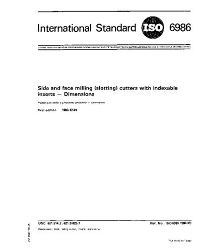 ISO 6986:1983, Side and face milling (slotting) cutters with indexable inserts - Dimensions