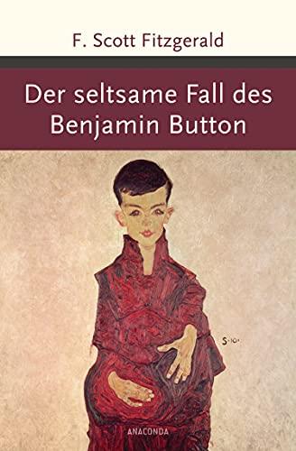 Der seltsame Fall des Benjamin Button (Große Klassiker zum kleinen Preis, Band 183)