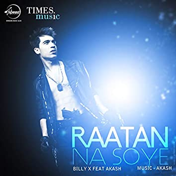 Raatan Na Soye - Single