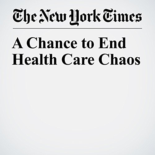 A Chance to End Health Care Chaos copertina