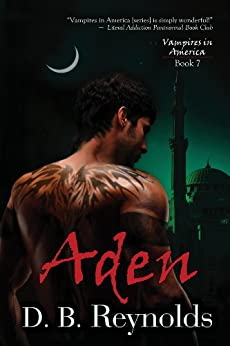 Aden (Vampires in America Book 7) by [D. B. Reynolds]