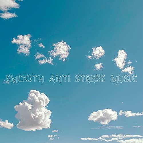 Smooth, Anti Stress & Relaxing Morning Music