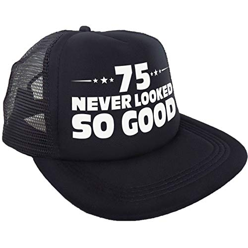 """""""75 Never Looked So Good"""" Hat - Happy 75th Birthday Party Supplies, Ideas and Decorations - Funny Birthday"""