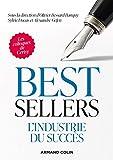 Best-sellers: L'industrie du succès...