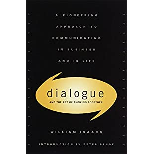 Dialogue The Art Of Thinking Together