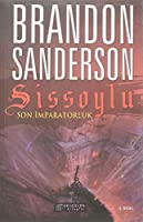 Sissoylu - Son Imparatorluk 1