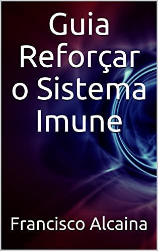 Guia Reforçar o Sistema Imune