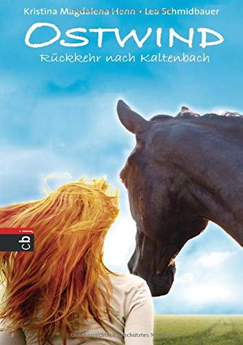 Ostwind - Rückkehr nach Kaltenbach: Band 2 (Die Ostwind-Lesungen, Band 2)