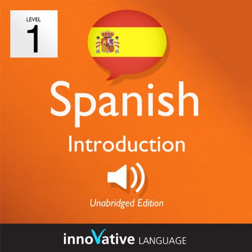 Learn Spanish with Innovative Language's Proven Language System - Level 1: Introduction to Spanish cover art