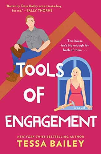 Tools of Engagement, Hot and Hammered Book Three by Tessa Bailey