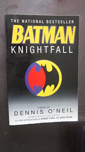 Batman : Knightfall [Paperback] by Dennis O'Neil; Introduction-Greg Rucka
