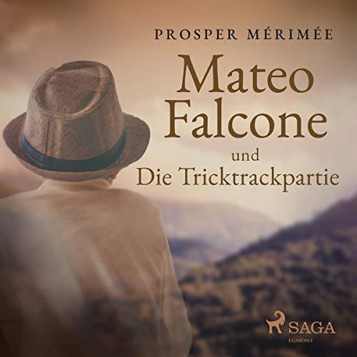 Mateo Falcone und Die Tricktrackpartie audiobook cover art