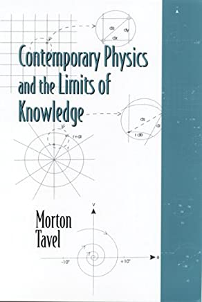Contemporary Physics and the Limits of Knowledge
