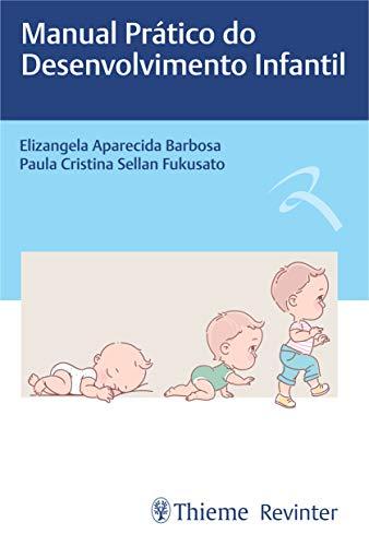 Manual Prático do Desenvolvimento Infantil