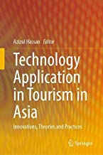 Technology Application in Tourism in Asia: Innovations, Theories and Practices