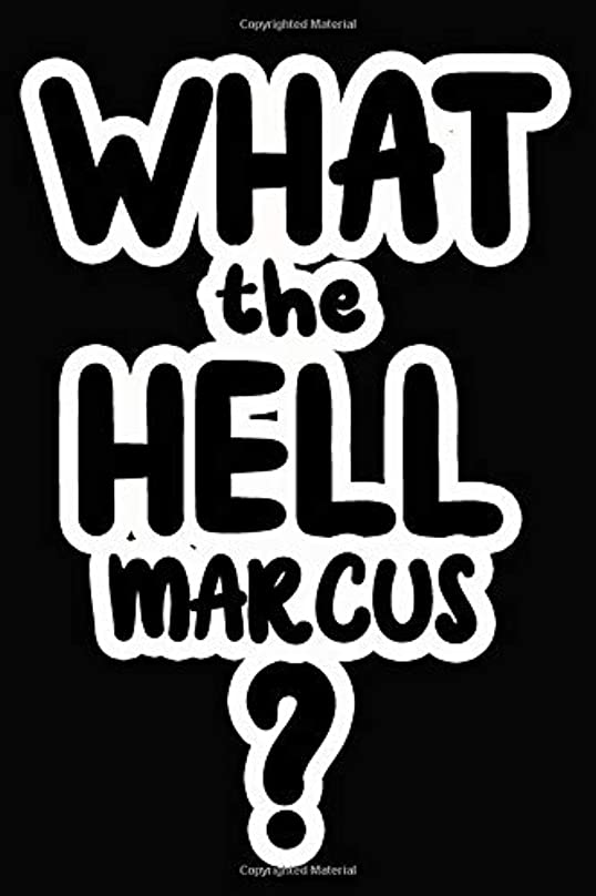 インタラクション四半期人What the Hell Marcus?: College Ruled | Composition Book
