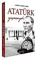 Atatürk Yasasaydi