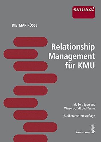 Relationship-Management für KMU mit Beiträgen aus Wissenschaft und Praxis