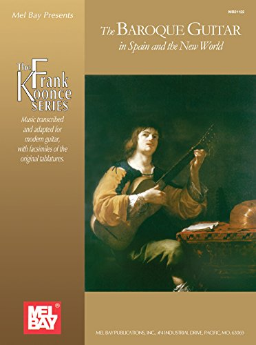 The Baroque Guitar in Spain and The New World (English Edition)