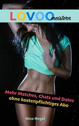 LOVOO meistern: Mehr Matches, Chats und Dates ohne kostenpflichtiges Abo