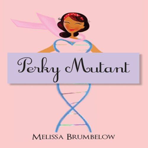 Perky Mutant audiobook cover art