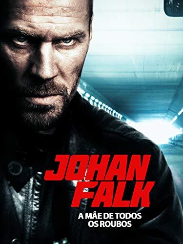 Johan Falk: A Mãe de Todos os Roubos