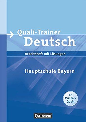Quali-Trainer Deutsch - Mittelschule Bayern: Schülerheft mit Lösungen