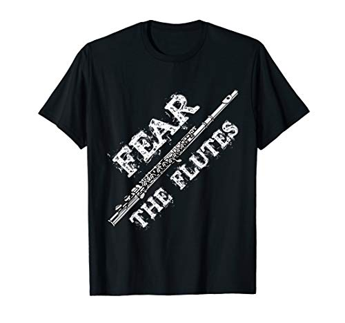 Flöte Musik Geschenk Angst Die Flöte Marching Band Flötist T-Shirt