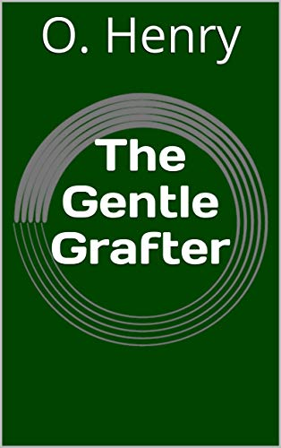 The Gentle Grafter (English Edition)