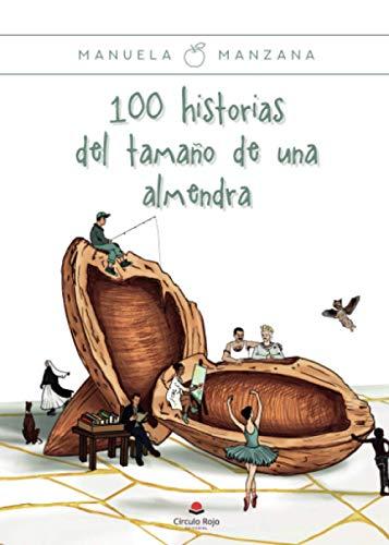 100 historias del tamaño de una almendra