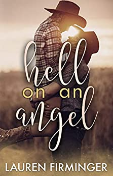 Hell On An Angel (Fated Love Book 2) by [Lauren Firminger, Lindee Robinson]