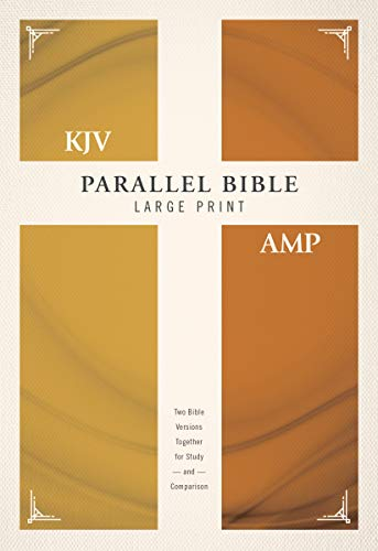 KJV, Amplified, Parallel Bible, Large Print, Hardcover, Red Letter: Two Bible Versions Together for Study and Comparison