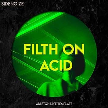 Filth on acid