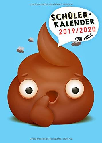Schülerkalender 2019/2020: Praktischer Schulplaner 2019 2020 A5 mit Poop Emoji Cover | Emoji Schulsachen für Mädchen und Jungs | Der perfekte Planer für Dein neues Schuljahr