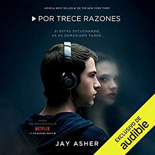 Por Trece Razones (Narración en Castellano) [Thirteen Reasons Why (Narration in Spanish)]                   De :                                                                                                                                 Jay Asher                               Lu par :                                                                                                                                 Olivia Vives,                                                                                        Marc Gomez                      Durée : 7 h et 54 min     Pas de notations     Global 0,0