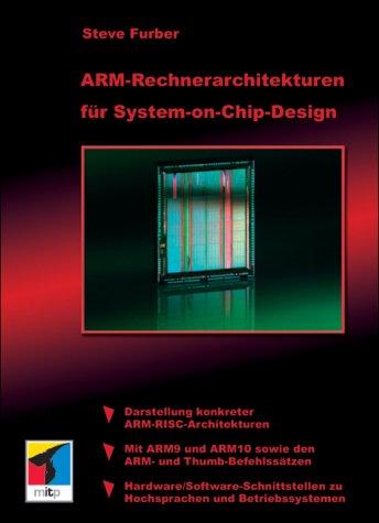 ARM Rechnerarchitekturen für System-on-Chip-Design.