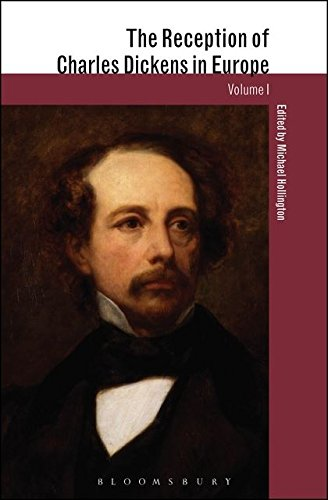 The Reception of Charles Dickens in Europe (The Reception of British and Irish Authors in Europe)