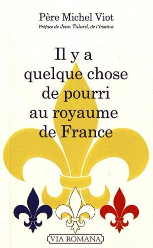 Il y a quelque chose de pourri au royaume de France