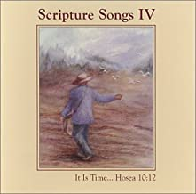 Scripture Songs IV: Easily Memorize Powerful Bible Passages