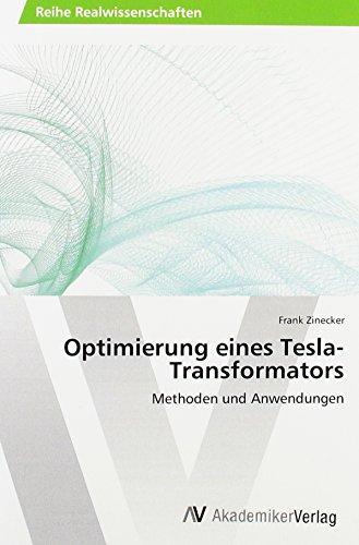 Optimierung eines Tesla-Transformators: Methoden und Anwendungen
