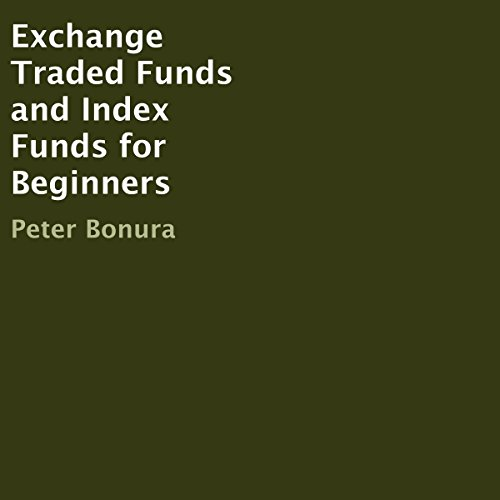 Exchange Traded Funds and Index Funds for Beginners cover art