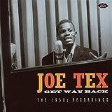 Get Way Back: The 1950s Recordings von Joe Tex