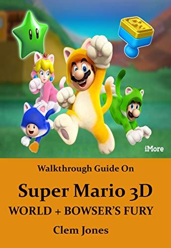 Guide On Super Mario 3D World + Fury Browser (English Edition)