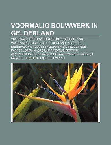 Voormalig Bouwwerk in Gelderland: Voorma