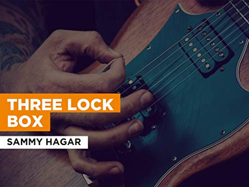 Three Lock Box im Stil von Sammy Hagar