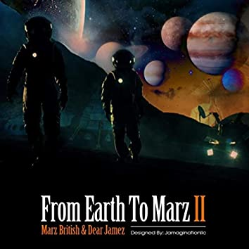 From Earth to Marz II