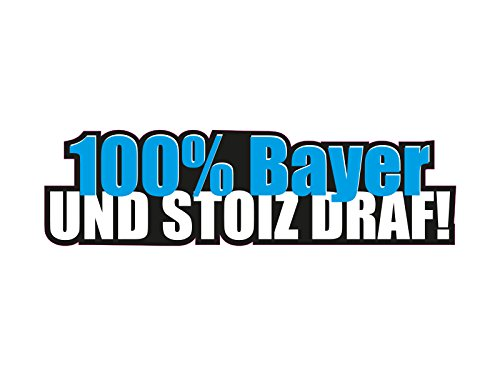 1 x Aufkleber 100% Bayer Und Stoiz Draf Sticker Tuning Bayern Autoaufkleber OEM