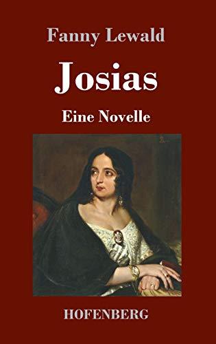 Josias: Eine Novelle