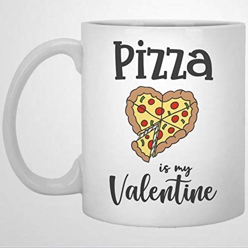 Valentine's Day Coffee Mug, Pizza Is My Valentine Mug for Boyfriend Girlfriend Funny Ceramic Coffee Tea Cup Gift for Friend Family Lover Colleague 11oz